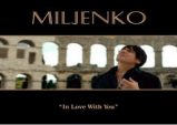"MILJENKO MATIJEVIC OF THE POPULAR 80'S ROCK BAND ""STEELHEART"" ANNOUNCES HIS FIRST SOLO DEBUT SINGLE IN TIME FOR VALENTINE'S DAY, CALLED ""IN LOVE WITH YOU"""